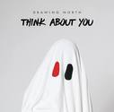 Think About You - Single