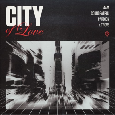 City of Love (feat. Trove) - Single
